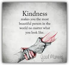 Beautiful Image With Quote Best Of Beautiful Quote About Kindness Goodmorningpics