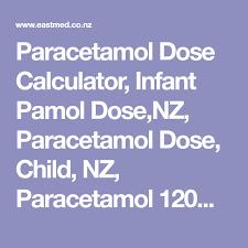 Paracetamol Dose Calculator Infant Pamol Dose Nz