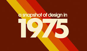 A snapshot of design in 1975