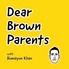 Dear Brown Parents with Humayun Khan