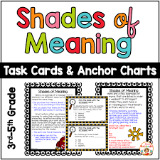 Common Core Anchor Charts Shades Of Meaning Task Cards And Anchor Charts