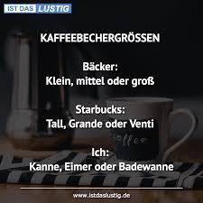 Die Besten 180 Kaffee Sprüche Auf Istdaslustigde