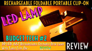 dp led 667 rechargeable foldable desk lamp review very good budgettech 2