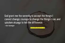 Famous Quotes About Change Awesome Courage To Accept Change Quotes Top 48 Famous Quotes About Courage