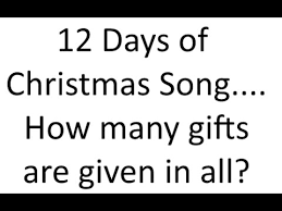 12 Days Of Christmas  How Many Gifts Do You Get  YouTubeGifts In 12 Days Of Christmas