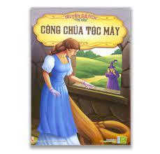 Truyện cổ tích Việt Nam - Công chúa tóc mây Khám Phá Nguồn Tri Thức Bất Tận