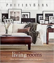 pottery barn living room designs. pottery barn living rooms (pottery design library): barn: 0749075092007: amazon.com: books room designs