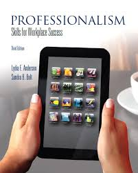 anderson bolt professionalism skills for workplace success  professionalism skills for workplace