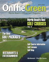 Graham Marsh Golf Design On The Green Magazine 2019 By Himmcomm Issuu