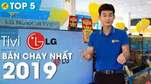 Top 10 tivi LG bán chạy nhất Điện máy XANH năm 2019