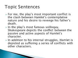 critical essay technique  respond to the task out simply  for me the play s most important conflict is the clash between hamlet s contemplative nature