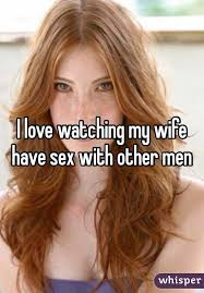 love watching my wife have sex other men i love watching my wife have sex other men