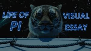 life of pi visual essay  life of pi visual essay