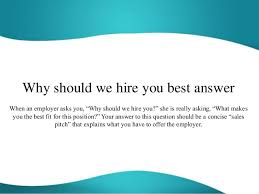 why should we hire you interview question why should we hire you best answer 1 638 jpg cb 1447401024