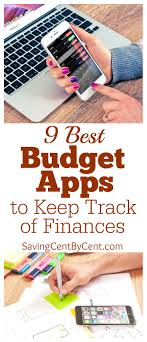 9 Best Budget Apps To Keep Track Of Your Finances Saving Cent By Cent