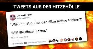 Tweets Aus Der Hitzehölle Coole Sprüche Zur Abkühlung Webfail
