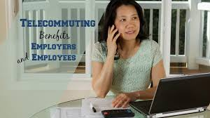 Telecommute Job Telecommuting Benefits Employers And Employees