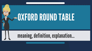 what is oxford round table what does oxford round table mean oxford round table meaning