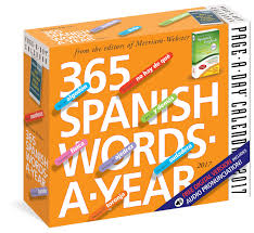 Word Year Calendar 365 Spanish Words A Year Page A Day Calendar 2017 Merriam Webster