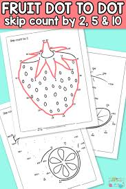 Fruits Dot to Dot Skip Counting Worksheets - by 2s, by 5s and by 10s ...