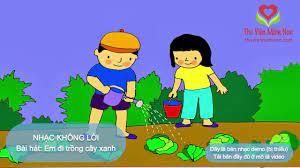 Bài hát Em đi trồng cây xanh | Beat nhạc mầm non - Nhạc thiếu nhi - Nhạc  karaoke - Nhạc không lời - YouTube