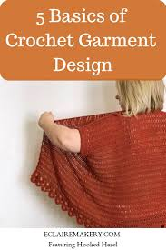 Crochet Garment Design Podcast Eclaire Makery