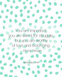 Brene Brown Vulnerability Quotes Custom 48 Brené Brown Quotes That Will Soothe Your Soul