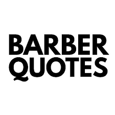 Barber Quotes Best Barber Quotes BarberQuotes Twitter
