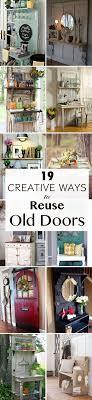Old Doors Best 25 Old Doors Ideas On Pinterest Repurposed Doors Old Door