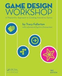 Tracy Fullerton Game Design Workshop Pdf Game Design Workshop 3rd Ed