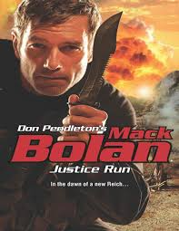 Justice Run by <b>Don Pendleton</b> - Read Online