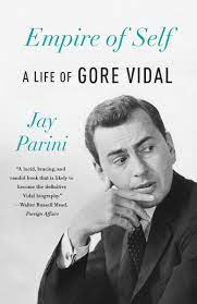 Amazon.it: Empire of Self: A Life of Gore Vidal - Parini, Jay - Libri in  altre lingue