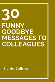 Famous Farewell Quotes For Colleagues