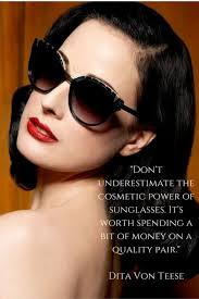 Dita Von Teese Quotes New Optical Depo A Lesson In Sunglass Style From Dita Von Teese