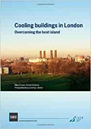 Graves, H: Cooling Buildings in London: Overcoming the Heat Island Br 431:  Amazon.de: Graves, Hilary, Watkins, R, Westbury, P, Littlefair, P. j.:  Fremdsprachige Bücher