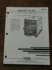 lincoln idealarc welders lincoln idealarc dc 400 welder power source operators manual 9847 up schematic