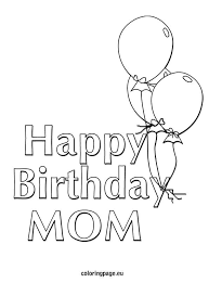 Happy Birthday Mom Balloons Coloring Page Kid Crafts Pinterest