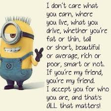 Top 40 Famous Minion Friendship Quotes Quotes And Humor Interesting Serious Quotes On Friendship