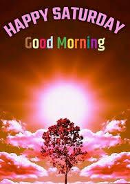 Happy good morning saturday god bless you. Good Morning Happy Saturday God Bless You Desicomments Com
