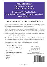 primer series law school and ube criminal law and procedure primer primer series law school and ube criminal law and procedure primer mr james j rigos 9781973808503 com books