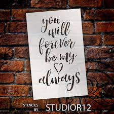 you will forever be my always word stencil select size
