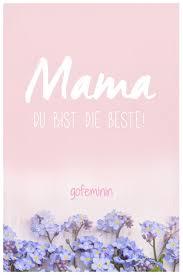 Danke Mama Die Schönsten Sprüche Zum Muttertag Words Of Wisdom