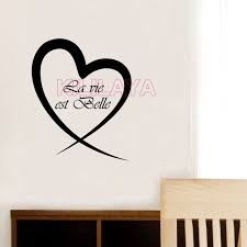 Small Picture French Stickers La vie est belle Heart Vinyl Wall Decals Removable
