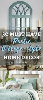 30 must have rustic cottage home decor