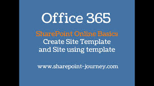 Office 365 Create Site Template And Site Using Site Template