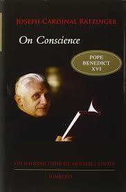 on conscience bioethics culture pope benedict xvi on conscience bioethics culture pope benedict xvi 9781586171605 com books