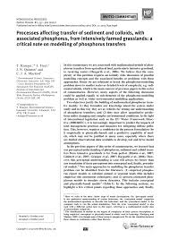 PDF) Processes affecting transfer of sediment and colloids, with associated  phosphorus, from intensively farmed grasslands: A critical note on  modelling of phosphorus transfers