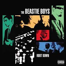 The <b>Beastie Boys</b> - <b>Root</b> Down — Grimey's New and Pre-Loved Music