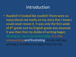 why i love to write hate paragraph essay format ppt  3 introduction roadkill