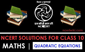 ncert solutions for class 10 maths chap 4 quadratic equations